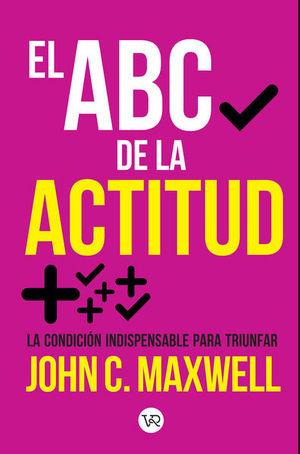 El abc de la actitud (Nueva edición)
