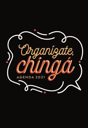 Agenda organízate, chingá