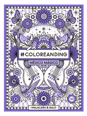 #Coloreanding México Mágico