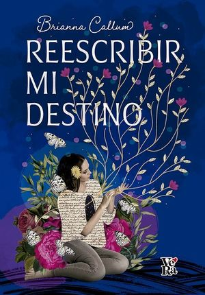 Reescribir mi destino