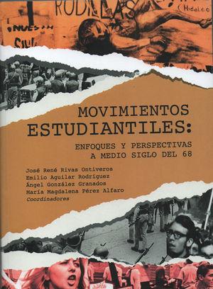 Movimientos estudiantiles. Enfoques y perspectivas a medio siglo del 68