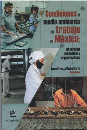 Condiciones y medio ambiente de trabajo en México