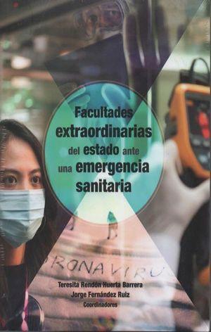 Facultades extraordinarias del estado ante una emergencia sanitaria