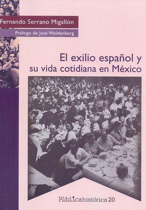 El exilio español y su vida cotidiana en México