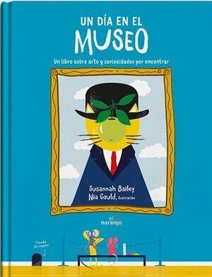 Un día en el museo. Un libro sobre arte y curiosidades por encontrar / pd.