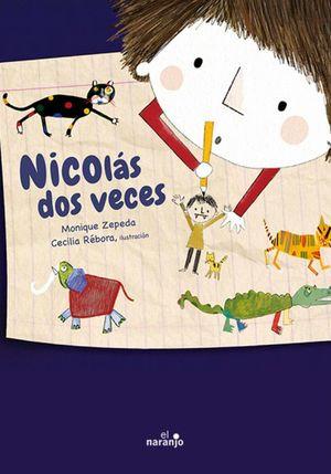 Nicolás dos veces / pd.