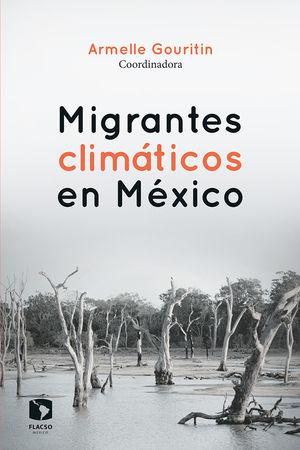Migrantes climáticos en México