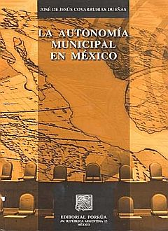 AUTONOMIA MUNICIPAL EN MEXICO, LA
