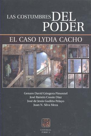 COSTUMBRES DEL PODER, LAS. EL CASO LYDIA CACHO