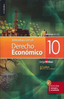 INTRODUCCION AL DERECHO ECONOMICO / 12 ED.
