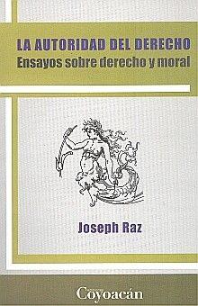 AUTORIDAD DEL DERECHO, LA. ENSAYOS SOBRE DERECHO Y MORAL