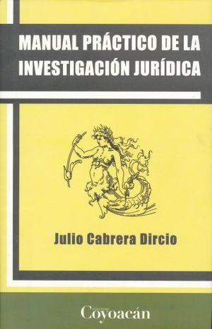 MANUAL PRACTICO DE LA INVESTIGACION JURIDICA