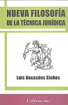 NUEVA FILOSOFIA DE LA TECNICA JURIDICA