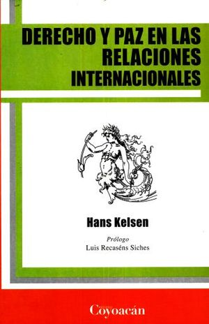 DERECHO Y PAZ EN LAS RELACIONES INTERNACIONALES