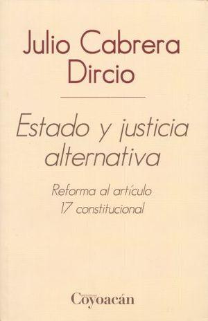 ESTADO Y JUSTICIA ALTERNATIVA