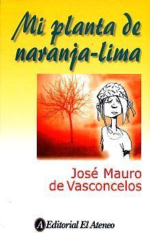 MI PLANTA DE NARANJA LIMA / 4 ED.