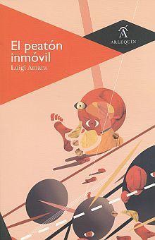 PEATON INMOVIL, EL