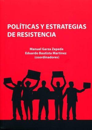POLITICAS Y ESTRATEGIAS DE RESISTENCIA