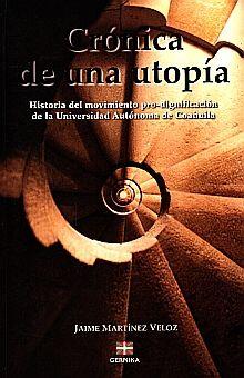 CRONICA DE UNA UTOPIA