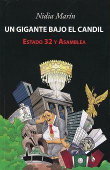 UN GIGANTE BAJO EL CANDIL. ESTADO 32 Y ASAMBLEA