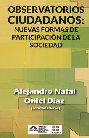 OBSERVATORIOS CIUDADANOS. NUEVAS FORMAS DE PARTICIPACION DE LA SOCIEDAD