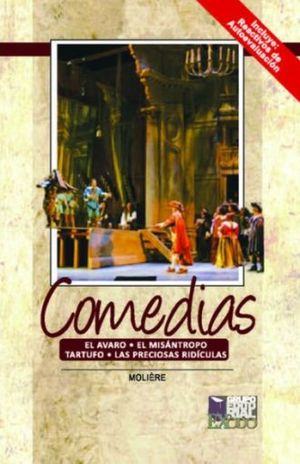 COMEDIAS (EL AVARO / EL MISANTROPO / TARTUFO / LAS PRECIOSAS RIDICULAS)