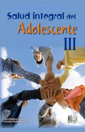 SALUD INTEGRAL DEL ADOLESCENTE III. BACHILLERATO