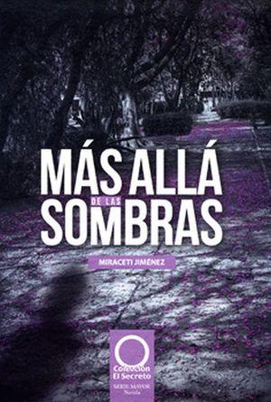 MAS ALLA DE LAS SOMBRAS / PD.