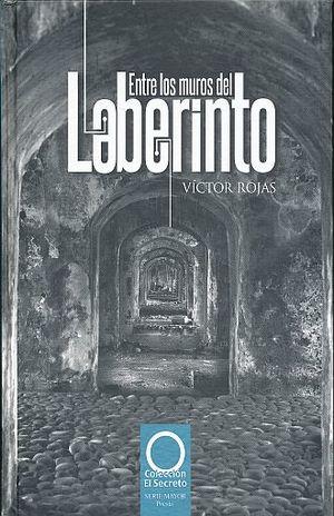 ENTRE LOS MUROS DEL LABERINTO / PD.