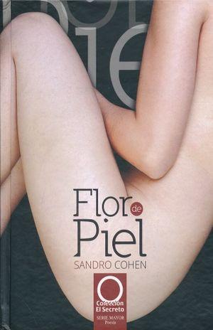 FLOR DE PIEL / PD.