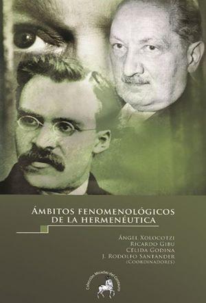 AMBITOS FENOMENOLOGICOS DE LA HERMENEUTICA