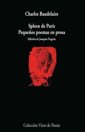 Spleen de París. Pequeños poemas en prosa