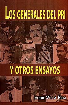 GENERALES DEL PRI Y OTROS ENSAYOS, LOS