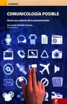 COMUNICOLOGIA POSIBLE. HACIA UNA CIENCIA DE LA COMUNICACION