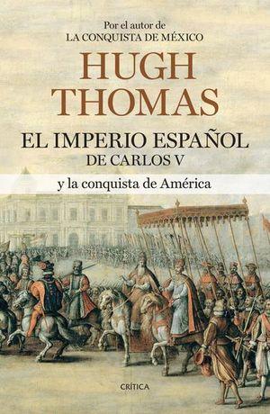 IMPERIO ESPAÑOL DE CARLOS V Y LA CONQUISTA DE AMERICA, EL