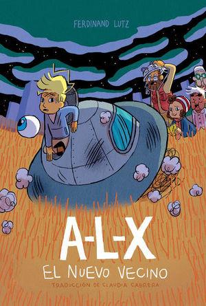 A-L-X. El nuevo vecino / pd.
