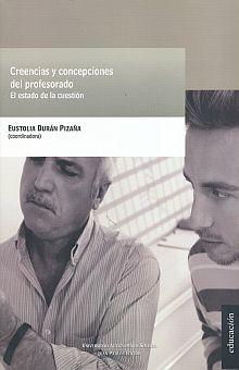 CREENCIAS Y CONCEPCIONES DEL PROFESORADO. EL ESTADO DE LA CUESTION
