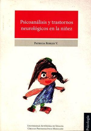 PSICOANALISIS Y TRANSTORNOS NEUROLOGICOS EN LA NIÑEZ
