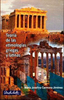 TEORIA DE LAS ETIMOLOGIAS GRIEGAS Y LATINAS. BACHILLERATO