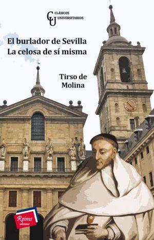 BURLADOR DE SEVILLA, EL / LA CELOSA DE SI MISMA