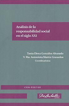 ANALISIS DE LA RESPONSABILIDAD SOCIAL EN EL SIGLO XXI