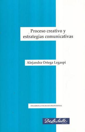 PROCESO CREATIVO Y ESTRATEGIAS COMUNICATIVAS