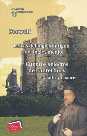 BEOWULF / CUENTOS SELECTOS DE CANTERBURY