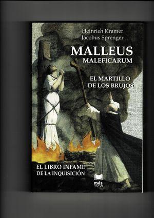 Malleus Maleficarum. El libro infame de la Inquisición