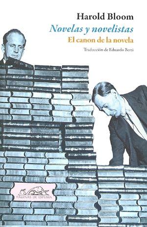 NOVELAS Y NOVELISTAS. EL CANON DE LA NOVELA