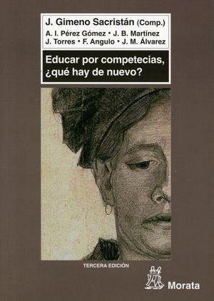 EDUCAR POR COMPETENCIAS. QUE HAY DE NUEVO