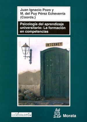 PSICOLOGIA DEL APRENDIZAJE UNIVERSITARIO. LA FORMACION EN COMPETENCIAS