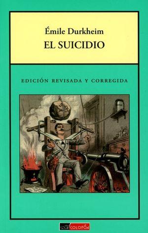 SUICIDIO, EL. EDICION REVISADA Y CORREGIDA