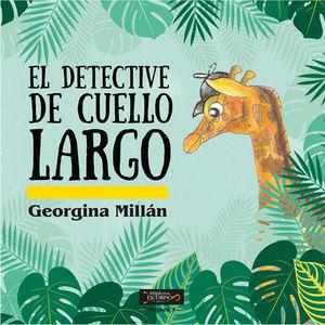 DETECTIVE DE CUELLO LARGO, EL