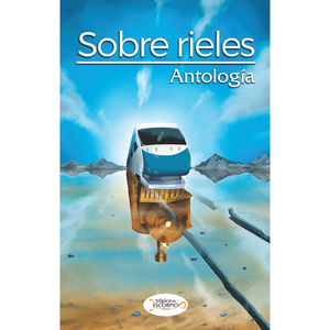 SOBRE RIELES. ANTOLOGIA